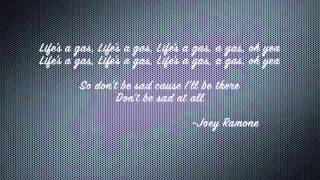 Lifes a Gas - Joey Ramone Cover