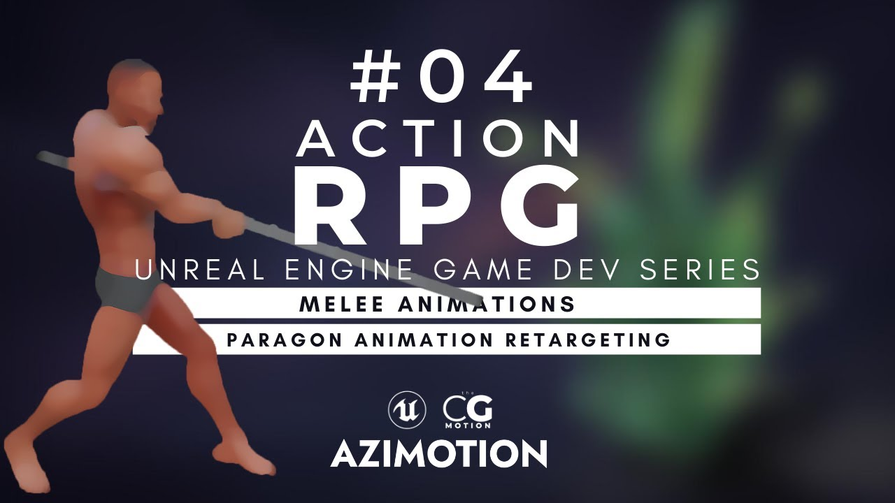 Melee attack with Paragon animation retargeting | Action RPG - Unreal Beginner Tutorials | #04
