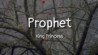 King Princess   Prophet (lyrics)