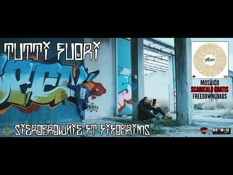 Tutti Fuori- SieroBrownie ft. FifoBrims (Street Video)