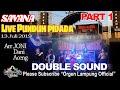 Part 1 SAVANA MUSIC Live PUNDUH 13 Juli 2019, lepas full remix nonstop