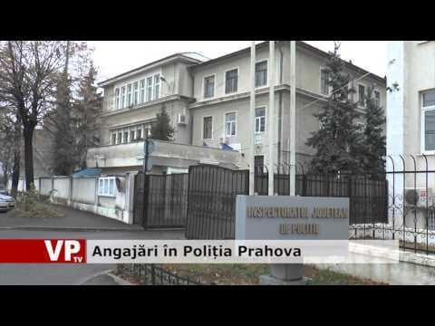 Angajări în Poliția Prahova