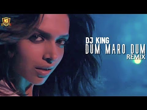 Dum Maro Dum Remix | DJ King