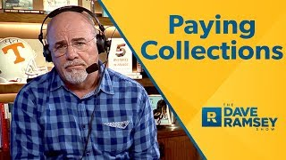 Paying Collections - Dave Ramsey Rant