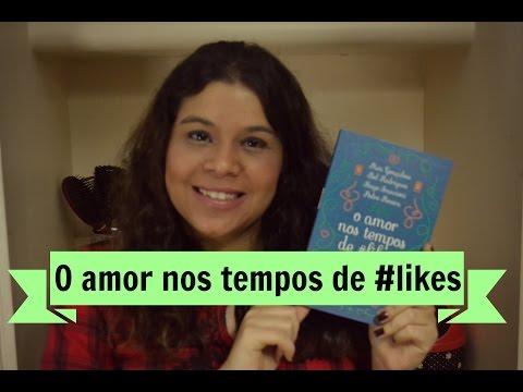 Resenha + Sorteio: O amor nos tempos de #likes