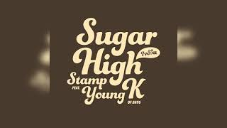 STAMP - ใจอ้วน Sugar High (feat. Young K of DAY6)