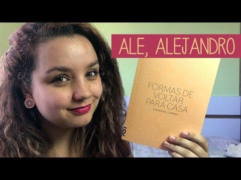 Resenha #44 Formas de voltar para casa, de Alejandro Zambra | uma leitura gostosa!