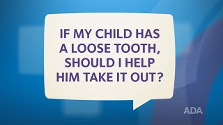 Should I Pull Out My Child's Loose Tooth?