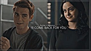 Archie & Veronica - I'll come back for you