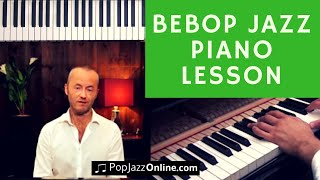 How To Play BeBop - Jazz Piano Lesson