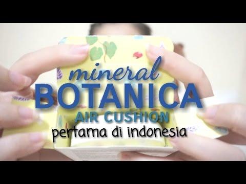 Mineral BOTANICA air cushion - Cushion pertama from Indonesia review