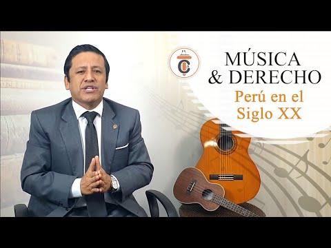MUSICA & DERECHO Perú en el Siglo XX - Tribuna Constitucional 150 - Guido Aguila Grados