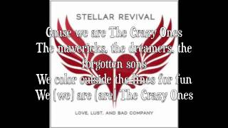 Stellar Revival-The Crazy Ones With Lyrics