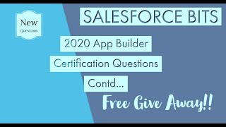 2020 Salesforce App Builder Certification Questions Explained