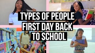 Types Of People| First Day Back To High School|