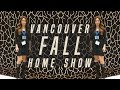 Vancouver Fall Home Show's video thumbnail