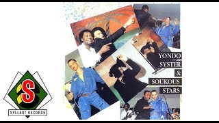 Yondo Syster & Soukous Stars - Naya (audio)