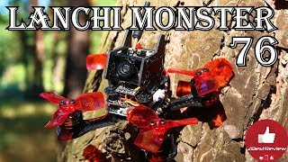 ✔ LANCHI Monster 76 - Полный обзор FPV квадрокоптера. (94$) Gearbest