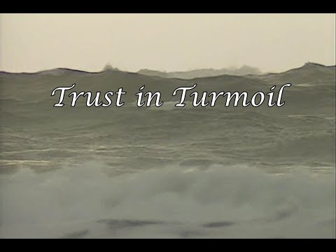 Trust in Times of Turmoil