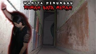 Wanita Penunggu Rumah Bata Merah Tangerang Banten #JS