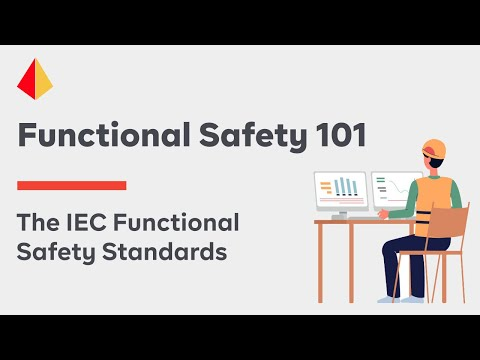 Functional Safety 101: The IEC Functional Safety Standards ...