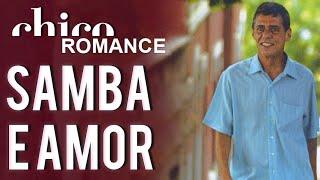 Chico Buarque canta: Samba e Amor (DVD Romance)