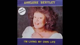 Earlene Bentley - I'm Living My Own Life (Steady And Strong Re Edit)