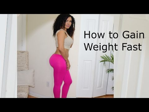 Video How to gain weight fast
