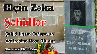 Elcin Zeka – Sehidler