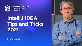 IntelliJ IDEA Tips and Tricks 2021. By Hadi Hariri (2021)
