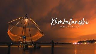 KUMBALANGHI - STORIES UNTOLD