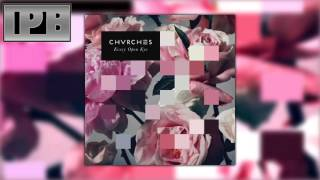 CHVRCHES - Playing Dead