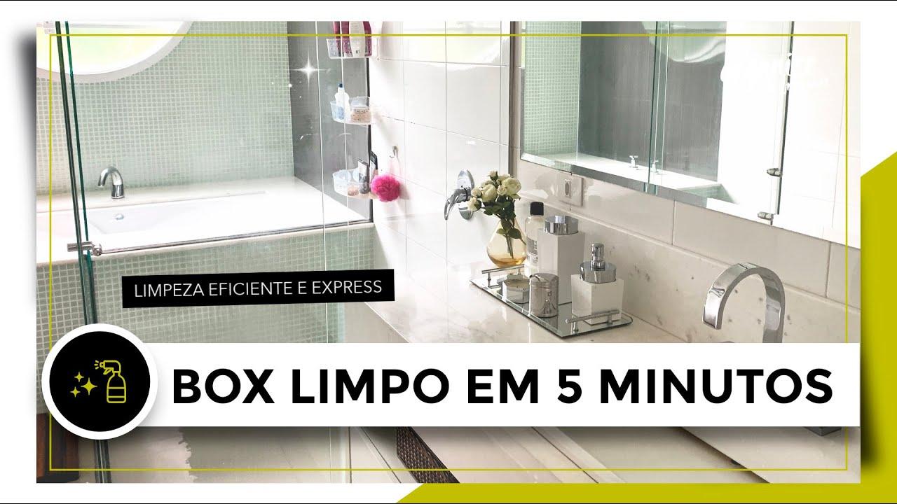 COMO LIMPAR O BOX DO BANHEIRO EM 5 MINUTOS!