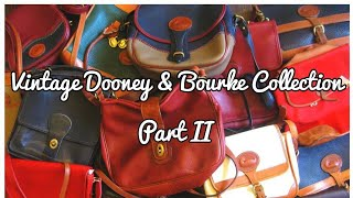 Vintage Dooney & Bourke Collection Part II