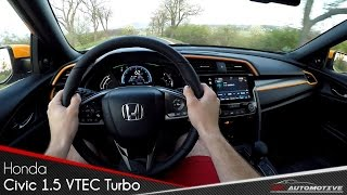 Honda Civic 1.5 VTEC Turbo CVT POV Test Drive + Acceleration 0 - 200 km/h