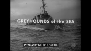 Greyhounds of the Sea - History of the U.S. Navy Destroyer 80260