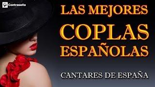 """LAS MEJORES COPLAS ESPAÑOLAS """"CANTARES DE ESPAÑA"""" CoplArte La Voz"""