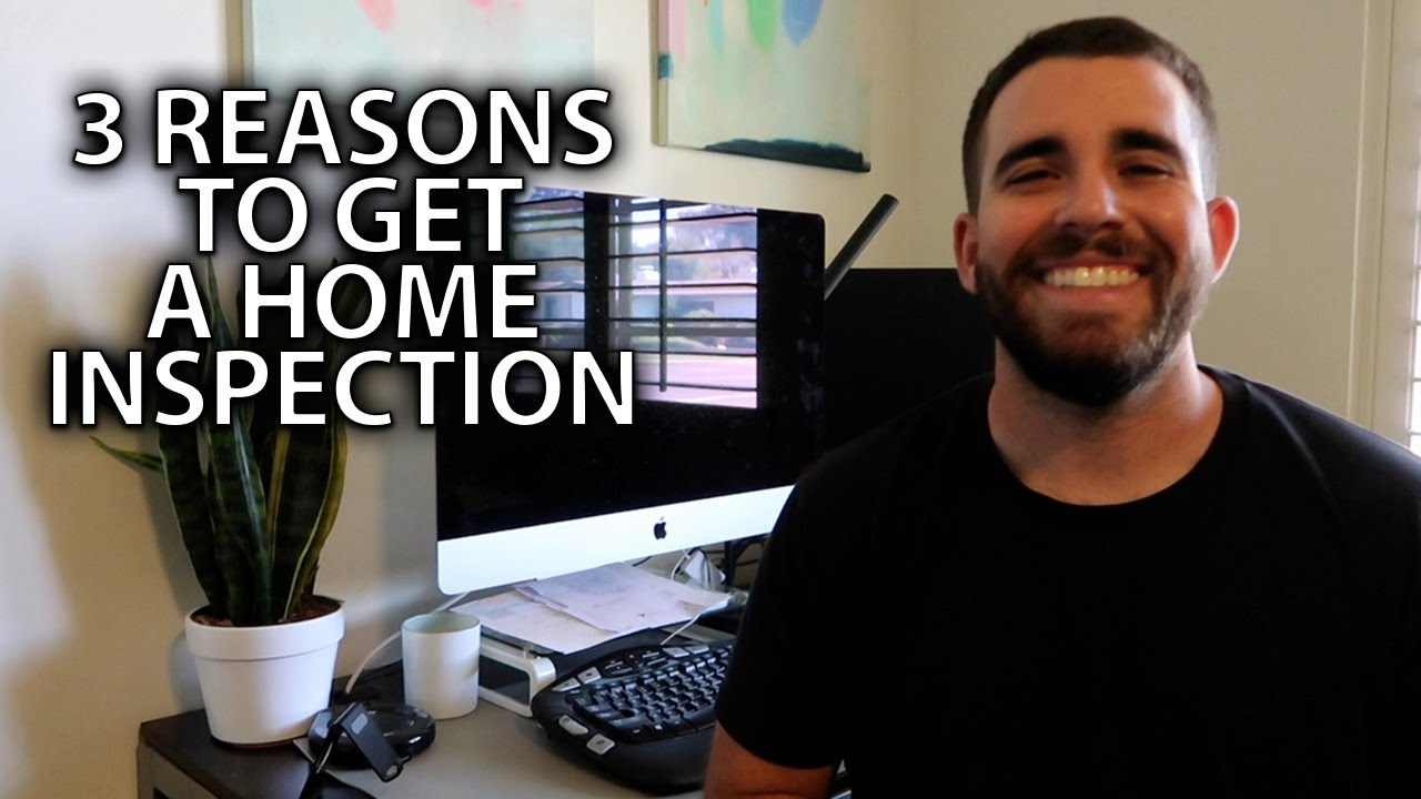 Why You Should Get a Home Inspection