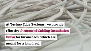 Why is it Important for Businesses to Have Structured Cabling in Dubai?