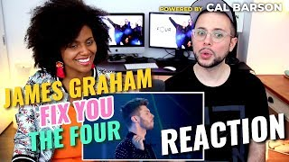 James Graham   Fix You | ColdPlay | Season 2 Ep. 8 | THE FOUR | REACTION