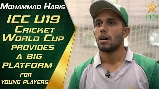 ICC U19 Cricket World Cup provides a big platform for young players: Mohammad Haris | PCB