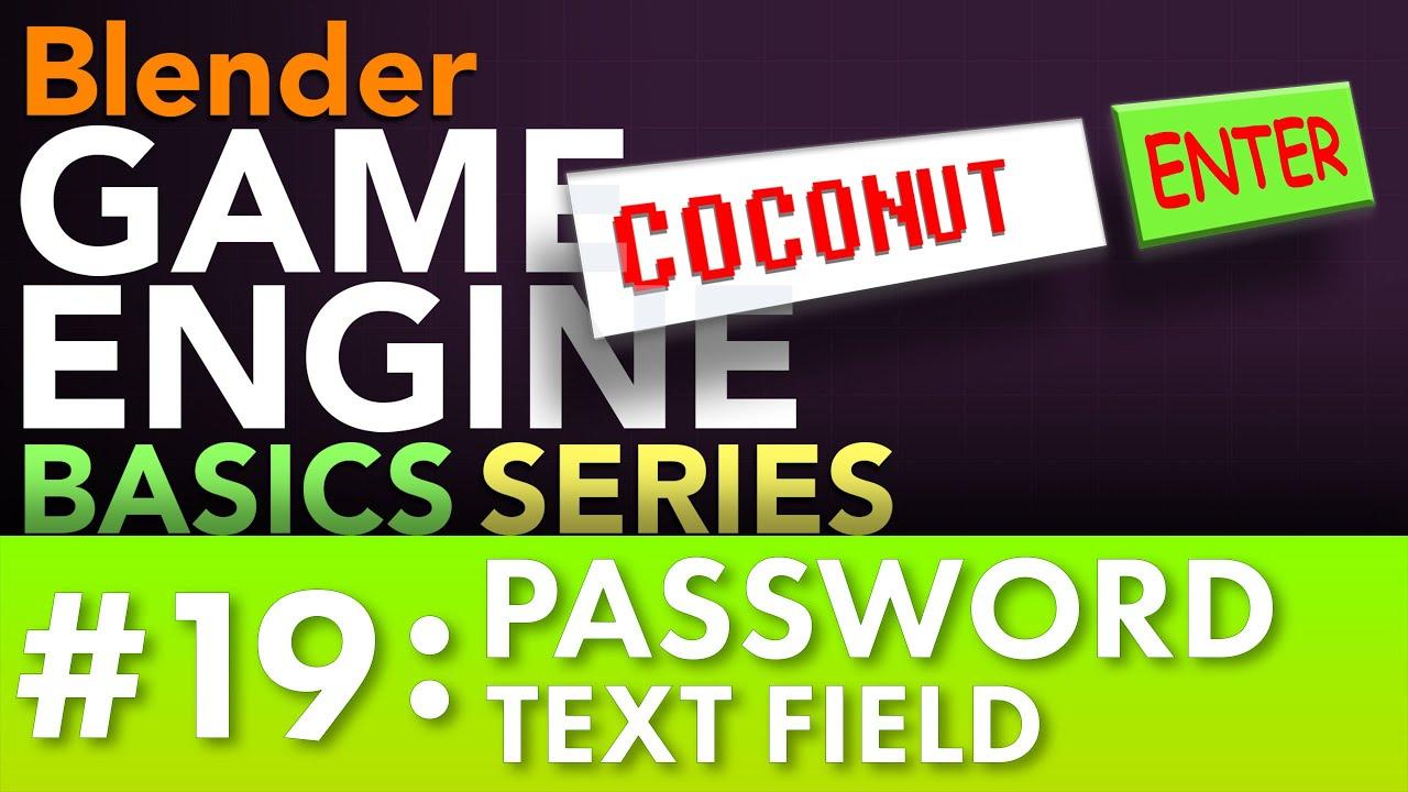 Blender Game Engine Basics Tutorial #19: Password Text Field #b3d #gamelogic