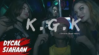 DYCAL  KGK KONCI GOYANG KONCI OFFICIAL MUSIC VIDEO