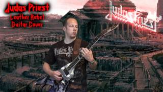 Judas Priest - Leather Rebel Guitar Cover
