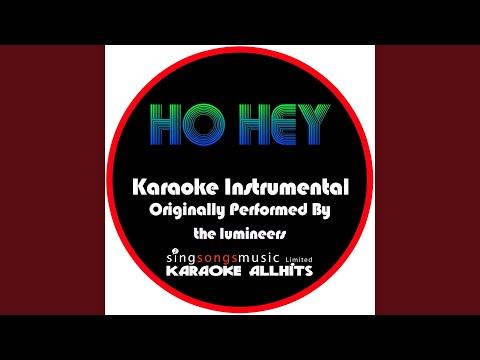 Ho Hey (Originally Performed By The Lumineers) (Instrumental Version)