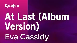 Karaoke At Last (Album Version) - Eva Cassidy *