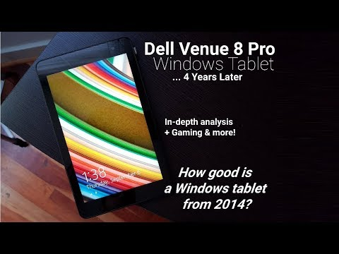 A curious Windows tablet: Dell Venue 8 Pro (4 Years Later)!