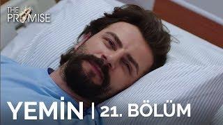 Yemin (The Promise) 21. Bölüm | Season 1 Episode 21