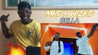 MHD BELLA (FEAT. WIZKID)   REACTION