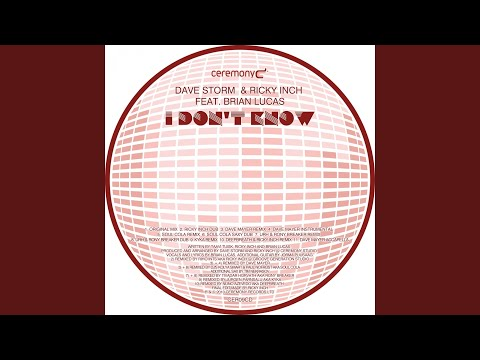 I Don't Know (Deepbreath & Ricky Inch Remix) (feat. Brian Lucas)